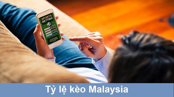 tỷ lệ kèo Malaysia